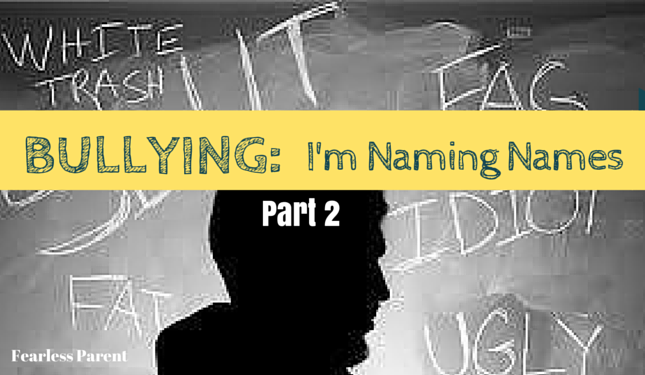 bullying-im-naming-names-part-2-featured2