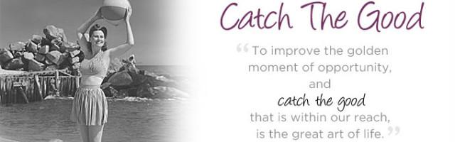 catch-the-good