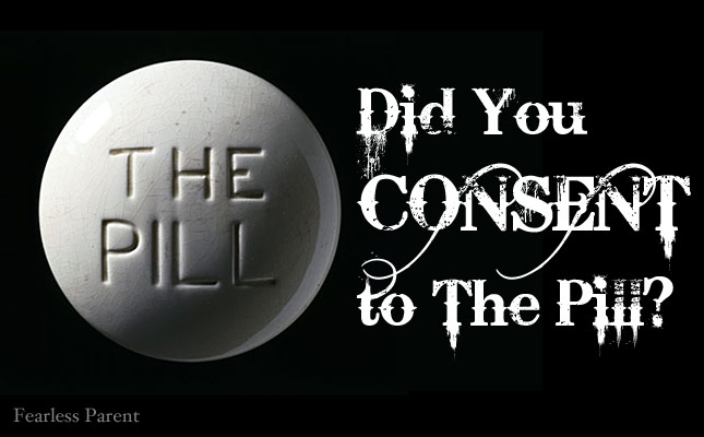 did-you-consent-to-the-pill1