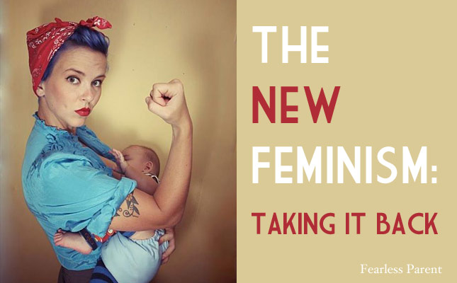 the-new-feminism-taking-it-back