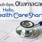 buhbye-obamacare-hello-healthcare-sharing-image