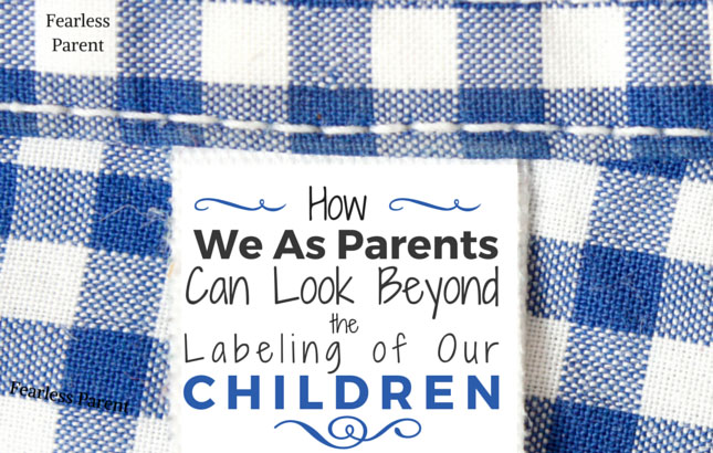 Fearless-Parent_Beyond-Labeling-Children