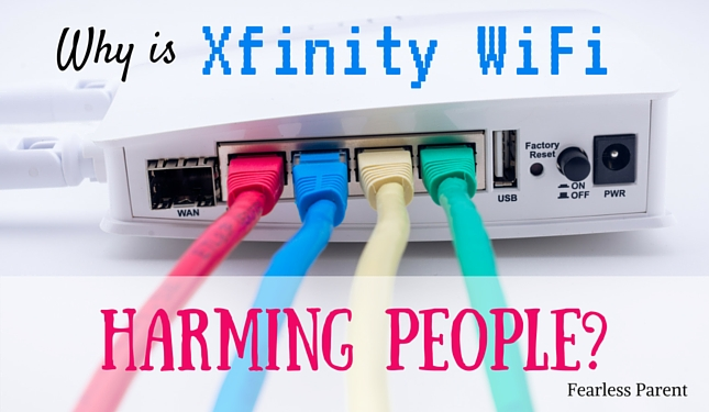 Why is Xfinity WiFi Harming People? | Fearless Parent