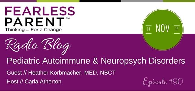radio-blog-pediatric-autoimmune-neuropsych-disorders-episode-90