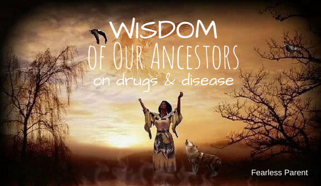 Fearless-Parent_Wisdom-of-Our-Ancestors_Featured1