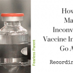 How-to-Make-Inconvenient-Vaccine-Injury-Data-Go-Away-Recording-3_Fearless-Parent