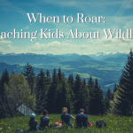 roar-teaching-kids-wildlife_fearless-parent1